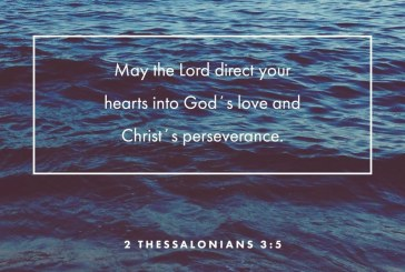 September 15th – 2 Thessalonians 3:5