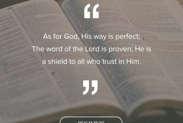 October 9th – Psalm 18:30